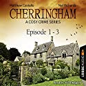 Cherringham - A Cosy Crime Series Compilation (Cherringham 1-3) Hörbuch von Matthew Costello, Neil Richards Gesprochen von: Neil Dudgeon