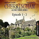 Cherringham - A Cosy Crime Series Compilation (Cherringham 1-3)