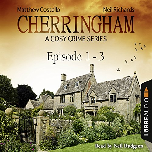 Cherringham - A Cosy Crime Series Compilation: Cherringham 1-3