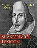 img - for Shakespeare-Lexicon: Volume One A-L: A Complete Dictionary of All the English Words, Phrases and Constructions in the Works of the Poet book / textbook / text book