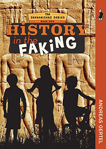 History in the Faking (The Shenanigans)