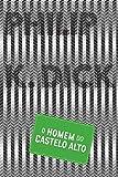 capa de O Homem Do Castelo Alto