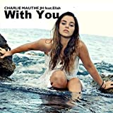 With You (feat. Ellah) [Joe Hill Remix]