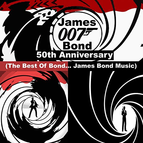 James Bond 007 - 50th Anniversary (The Best Of Bond... James Bond Music)