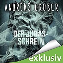 Der Judas-Schrein Hörbuch von Andreas Gruber Gesprochen von: Hans Jürgen Stockerl