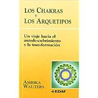 Chakras Y Los Arquetipos, Los (Nueva Era)