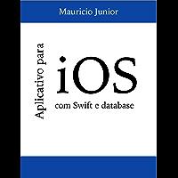 Aplicativo para iOS: usando Swift e database