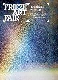 Frieze Art Fair Yearbook 2010-11, , 095532016X