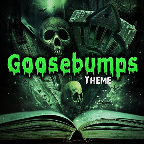Goosebumps Theme (Halloween 3 Theme Song)