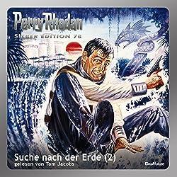 Suche nach der Erde - Teil 2 (Perry Rhodan Silber Edition 78)