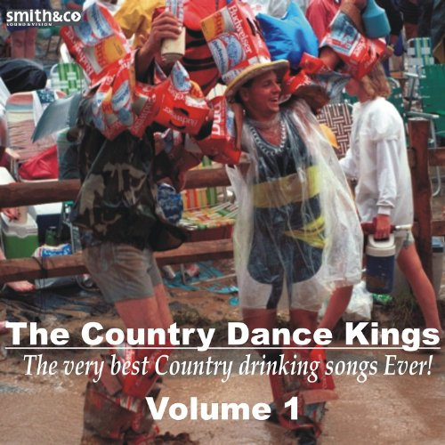 The Best Country Drinking Songs Album Ever Volume 1