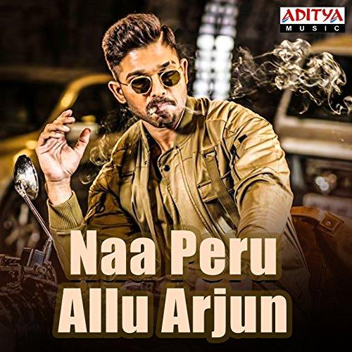 naa peru allu arjun by various artists on amazon music amazon com