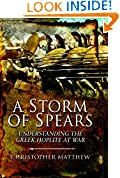 #7: A Storm of Spears: Understanding the Greek Hoplite in Action
