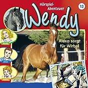 Alexa sorgt für Wirbel (Wendy 13) | H. G. Francis