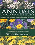 Annuals for Connoisseurs, Wayne Winterrowd, 0130381756