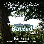 The Sacred Lake: Shioni of Sheba Book 4 | Marc Secchia