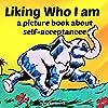 Liking Who I Am
