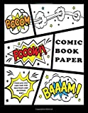 """Comic Book Paper : Create your own comic book with these  blank comic sketchbook pages: Over 100 Pages, 8.5"""" x 11.5"""" Big Blank Comic Book For Kids: Volume 1"""