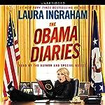 The Obama Diaries   Laura Ingraham