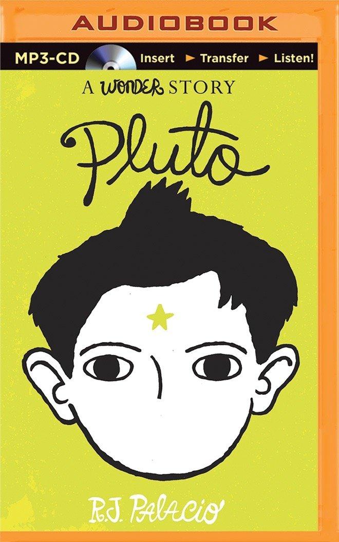 Pluto: A Wonder Story: R  J  Palacio, Scott Merriman