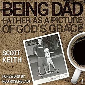 Being Dad Audiobook