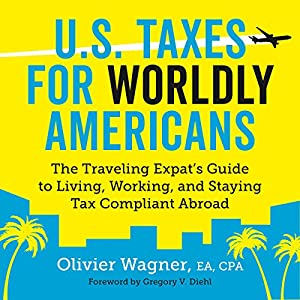 U.S. Taxes for Worldly Americans Audiobook