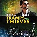 Tramps and Thieves: Murder and Mayhem, Book 2 Hörbuch von Rhys Ford Gesprochen von: Greg Tremblay