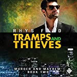 Tramps and Thieves: Murder and Mayhem, Book 2 | Rhys Ford