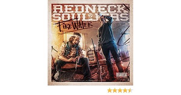 redneck souljers firewater free mp3