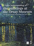 Front cover for the book A Fuller Understanding of the Paintings at the Orsay Museum by Françoise Bayle