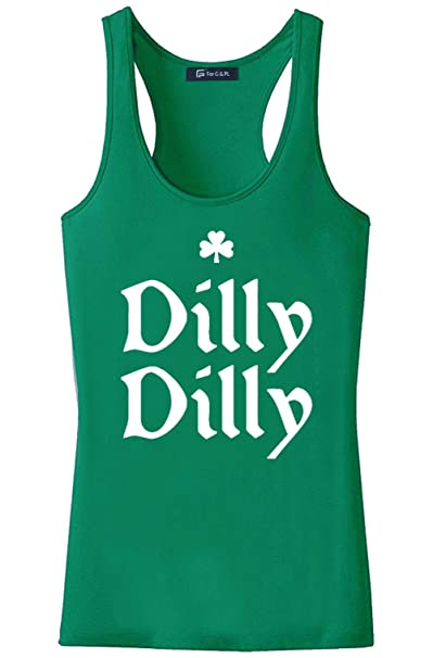 f41037d8cceb8 For G and PL Dilly Dilly Women Irish Racerback Green St. Patrick s Day Tank  Top