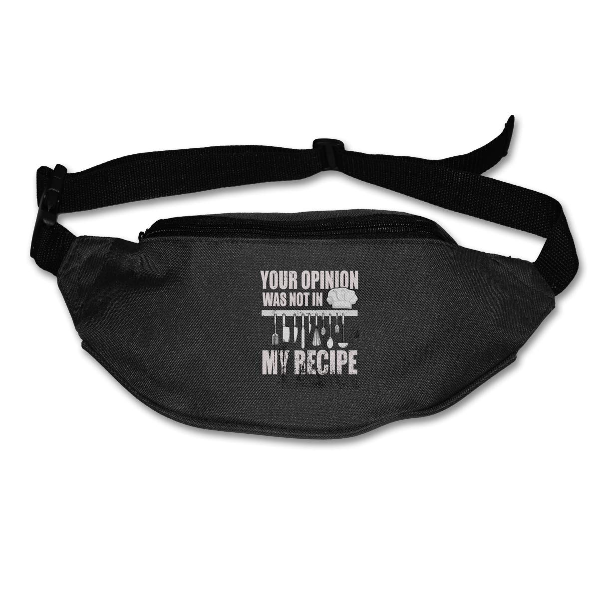 Your Opinion Was Not In My Recipe Sport Waist Bag Fanny Pack Adjustable