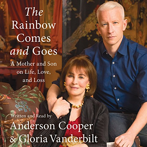 The Rainbow Comes and Goes: A Mother and Son on Life, Love, and Loss Audiobook [Free Download by Trial] thumbnail
