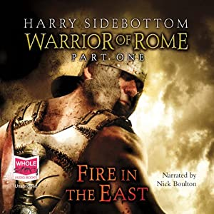 Fire in the East - Warrior of Rome Audiobook