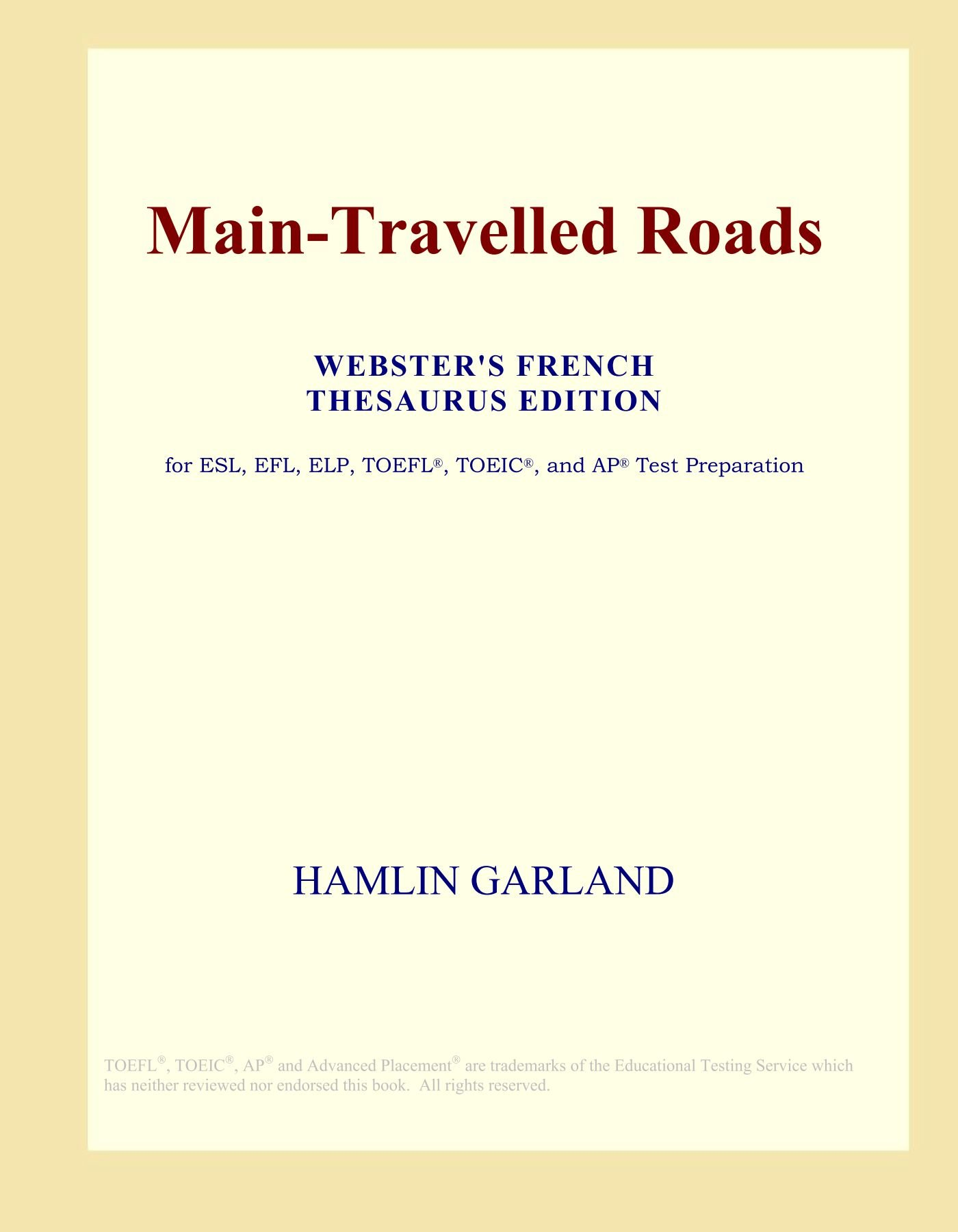 Download Main-Travelled Roads (Webster's French Thesaurus Edition) pdf epub