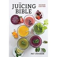 The Juicing Bible