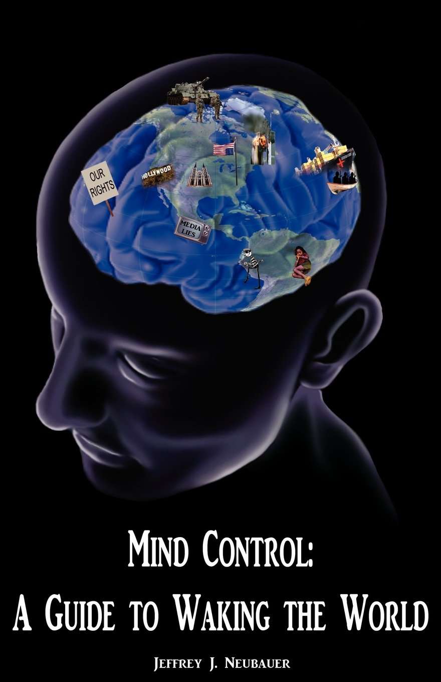 Mind Control: A Guide to Waking the World