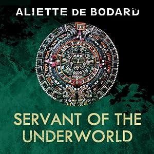 Servant of the Underworld Audiobook