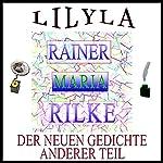 Der neuen Gedichte anderer Teil | Rainer Maria Rilke