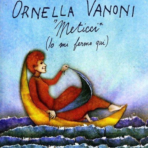 CD : Ornella Vanoni - Meticci (io Mi Fermo Qui) (CD)