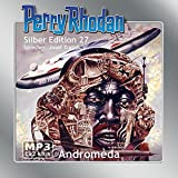 Perry Rhodan Silberedition 27 - Andromeda