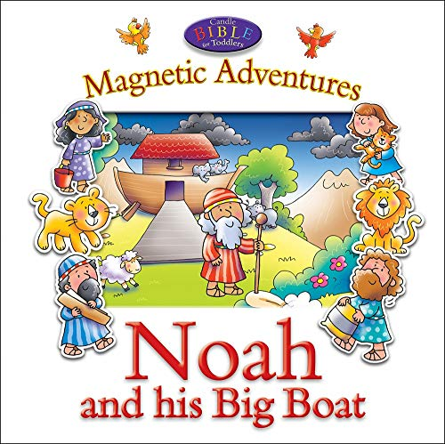 Noah and His Big Boat--Magnetic Adventures (Candle Bible for Toddlers)