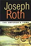 The Emperor's Tomb (Works of Joseph Roth)