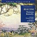 Puccini: Madame Butterfly Hörbuch von Thomson Smillie Gesprochen von: David Timson
