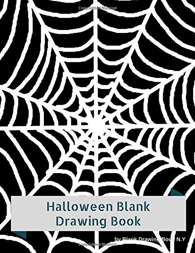 Halloween Blank Drawing Book : Halloween Spider Web Sketchbook, Large Size 120 pages.: Children cartoon drawing creative imagine. (Volume 9) ()