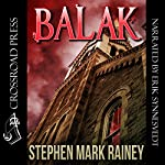Balak: A Cthulhu Mythos Tale | Stephen Mark Rainey