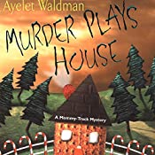 Murder Plays House: Mommy-Track Mystery, Book 5 | Ayelet Waldman