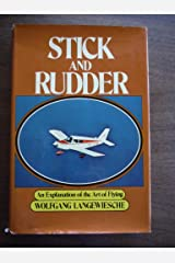 Stick and Rudder - an Explanation of the Art of Flying Hardcover