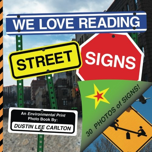 We Love Reading Street Signs