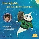 Friedehelm, das furchtlose Gespenst | Anu Stohner,Friedbert Stohner
